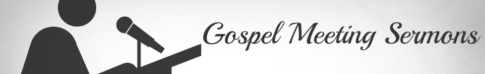 Gospel Meetings